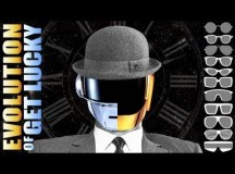 Evolution of Daft Punk's 'Get Lucky' by PV NOVA